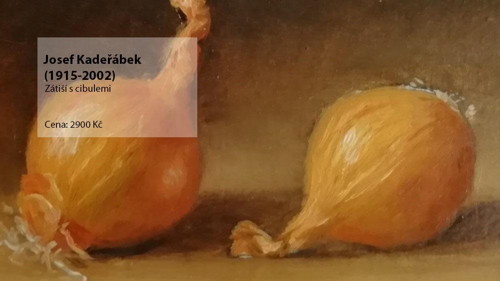obraz Josef Kadeřábek: Zátiší s cibulemi